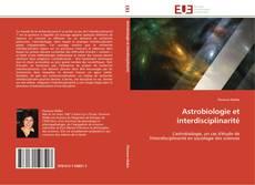 Bookcover of Astrobiologie et interdisciplinarité