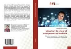 Bookcover of Migration de retour et entrepreneuriat innovant