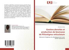 Bookcover of Gestion,densités et production de biomasse de Piliostigma reticulatum