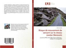 Bookcover of Risque de mouvement de versant sur le réseau routier Marocain