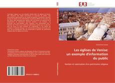 Copertina di Les églises de Venise:  un exemple d'information du public