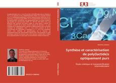 Bookcover of Synthèse et caractérisation de poly(lactide)s optiquement purs