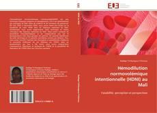 Bookcover of Hémodilution normovolémique intentionnelle (HDNI) au Mali