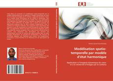 Bookcover of Modélisation spatio-temporelle par modèle d'état harmonique