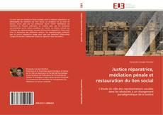 Capa do livro de Justice réparatrice, médiation pénale et restauration du lien social