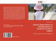 Обложка Aspects diagnostiques et thérapeutiques du Syndrome de Peutz-Jeghers