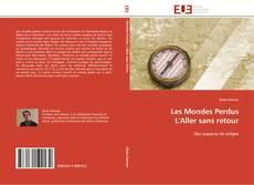 Capa do livro de Les Mondes Perdus  L'Aller sans retour