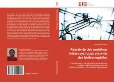 Réactivité des amidines hétérocycliques vis-à-vis des biélectrophiles的封面