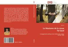 Copertina di Le Maoïsme de la revue  Tel Quel