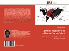 Solha: La résolution de conflits au Proche-Orient的封面