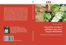 Buchcover von Education morale et politique chez Jean-Jacques ROUSSEAU