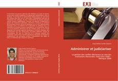 Buchcover von Administrer et judiciariser