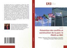 Portada del libro de Prévention des conflits et construction de la paix: le PNUD en RDC