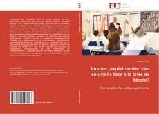 Borítókép a  Innover, expérimenter, des solutions face à la crise de l'école? - hoz