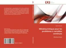 Capa do livro de Métaheuristique pour les problèmes à variables continues