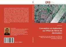 Copertina di Conception et réalisation sur FPGA de filtres de décimation