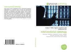 Bookcover of Interventional radiology