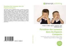 Portada del libro de Paradoxe des Jumeaux dans les Espaces Compacts