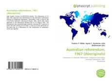 Bookcover of Australian referendum, 1967 (Aboriginals)