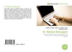 Bookcover of Dr. Watson (Debugger)