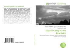 Copertina di Espace Compact en Relativité