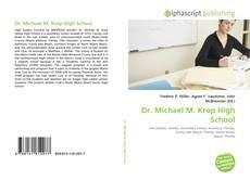 Bookcover of Dr. Michael M. Krop High School