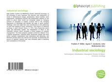 Bookcover of Industrial sociology