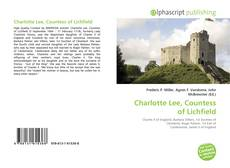 Copertina di Charlotte Lee, Countess of Lichfield