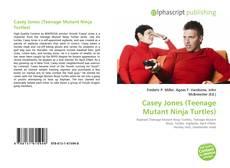 Bookcover of Casey Jones (Teenage Mutant Ninja Turtles)