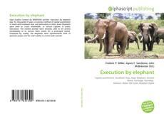 Portada del libro de Execution by elephant
