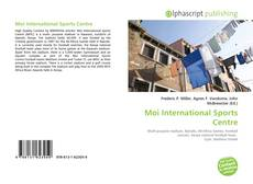 Bookcover of Moi International Sports Centre