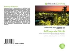 Bookcover of Raffinage du Pétrole