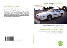 Bookcover of Gran Turismo 3: A-Spec