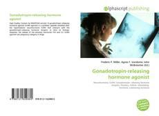 Bookcover of Gonadotropin-releasing hormone agonist