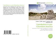 Couverture de Cannibalism in pre-Columbian America