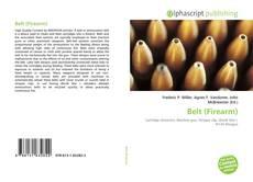 Bookcover of Belt (Firearm)