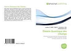 Théorie Quantique des Champs kitap kapağı