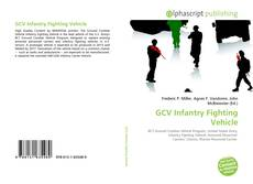 Bookcover of GCV Infantry Fighting Vehicle