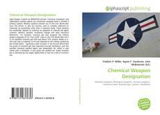 Chemical Weapon Designation的封面