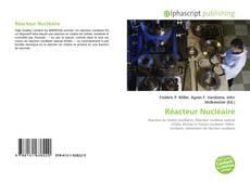 Bookcover of Réacteur Nucléaire