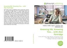 Knowing Me, Knowing You... with Alan Partridge kitap kapağı