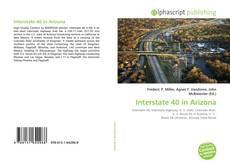 Bookcover of Interstate 40 in Arizona