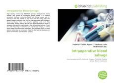 Borítókép a  Intraoperative blood salvage - hoz