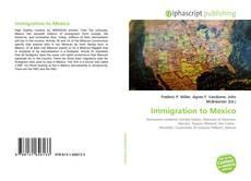 Couverture de Immigration to Mexico
