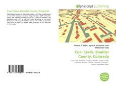 Coal Creek, Boulder County, Colorado的封面