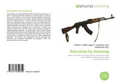 Portada del libro de Execution by shooting