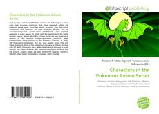 Bookcover of Characters in the Pokémon Anime Series
