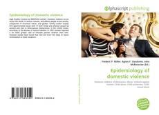 Couverture de Epidemiology of domestic violence