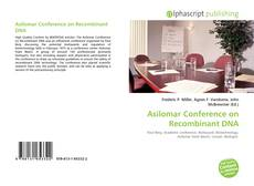 Bookcover of Asilomar Conference on Recombinant DNA