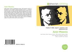 Bookcover of Aster Phoenix